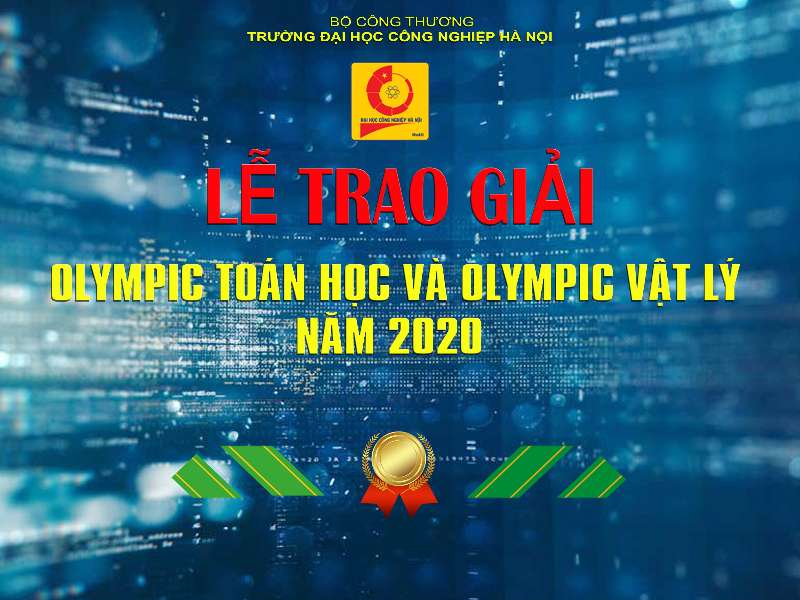 Lễ trao giải Olympic Toán học- Vật lý cấp trường năm học 2019-2020.